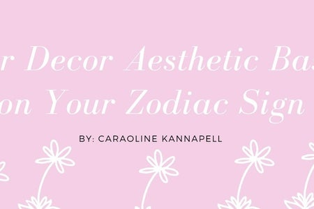 Decor based on your zodiac sign