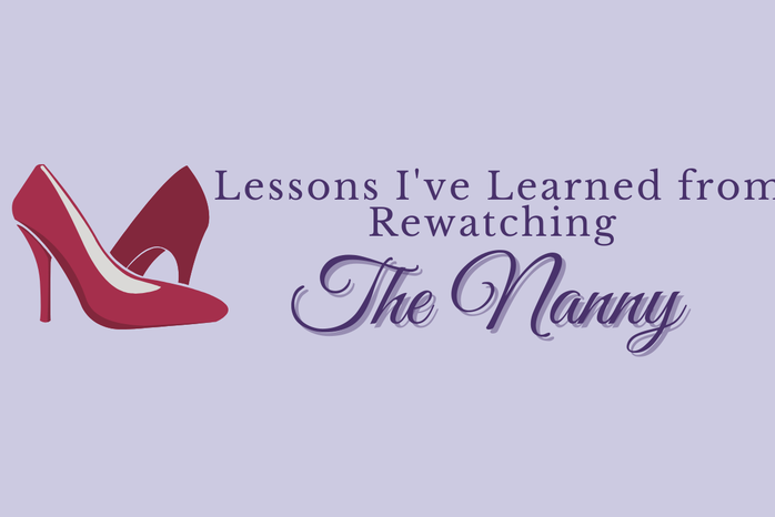 """Purple background with graphic of red heels and purple text \""""Lessons I\'ve Learned from Rewatching The Nanny\"""""""