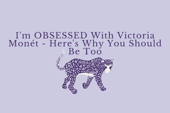 """Purple Background with a purple jaguar graphic and purple text \""""I\'m OBSESSED With Victoria Monét - Here\'s Why You Should Be Too\"""""""
