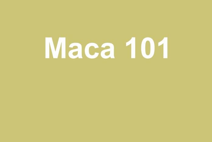 Maca 101