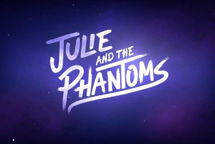 Title Card for Julie and the Phantoms, Netflix Original