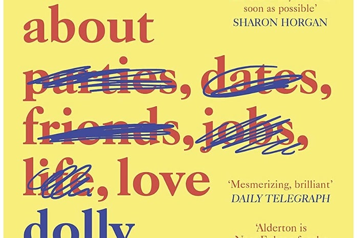 Book Cover of Everything I Know About Love, By Dolly Alderton