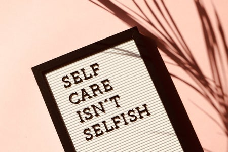 self care isnt selfish sign