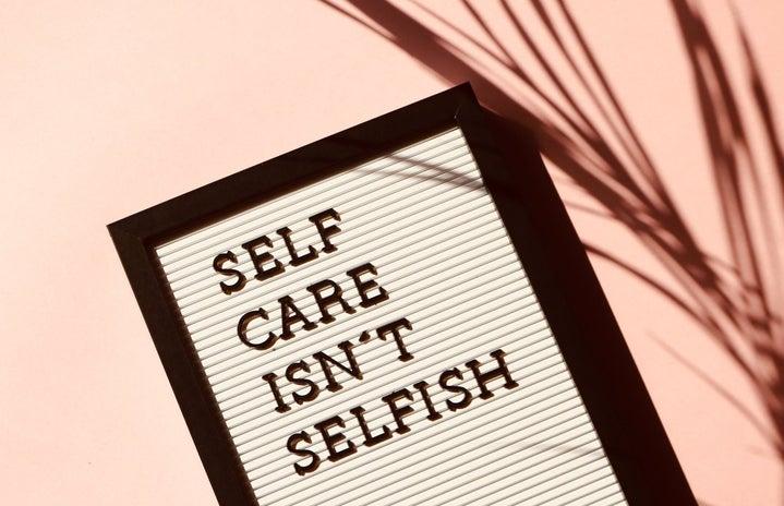 self care isnt selfish sign