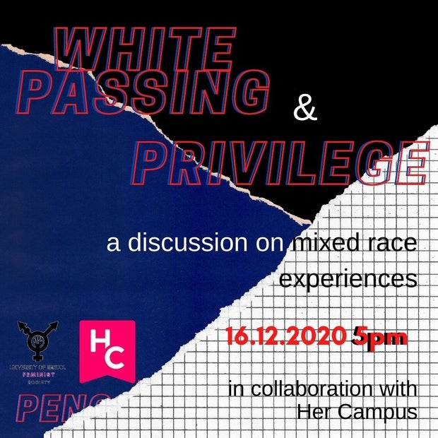 White Passing and Privilege event poster for Her Campus Bristol, Event in December 2020 with PENGals