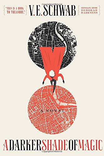 cover of A Darker Shade of Magic by V.E. Schwab