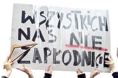 Picture of a sign designed by Dominika Komender used at a protest in Poland in 2016 which reads (in translation): \'You can\'t knock us all up\'