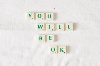 """scrabble quote """"you will be okay"""""""