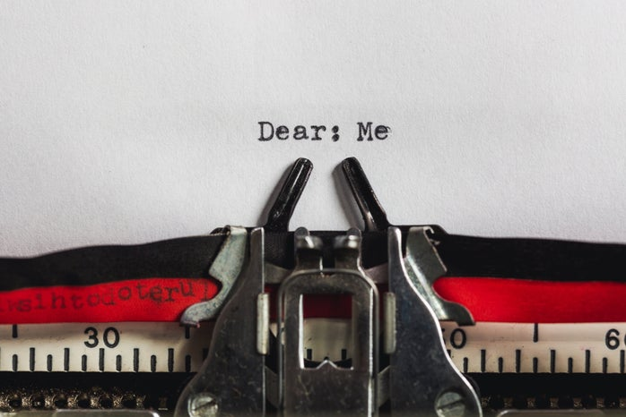 Letter to Self: Dear Me