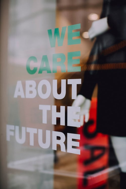 ""\""""we care about the future"""" displayed in a store window""500|750|?|en|2|32708fcf852e1d61bc9d0a63b7a54238|False|UNLIKELY|0.33538198471069336