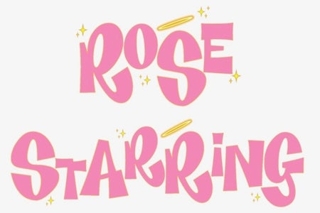 header that says rose starring