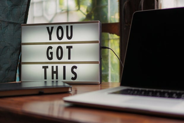 """you got this"" on a letter board"