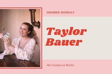 Member Monday Taylor Bauer