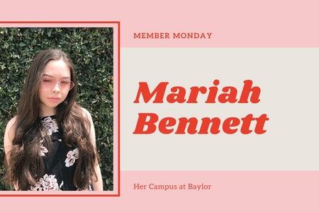 Mariah Bennett Member Monday