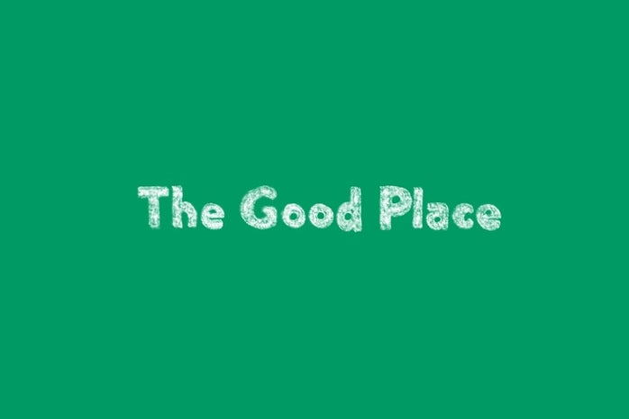 """Title reading \""""The Good Place\"""""""