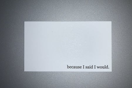 Because I Said I Would Notecard