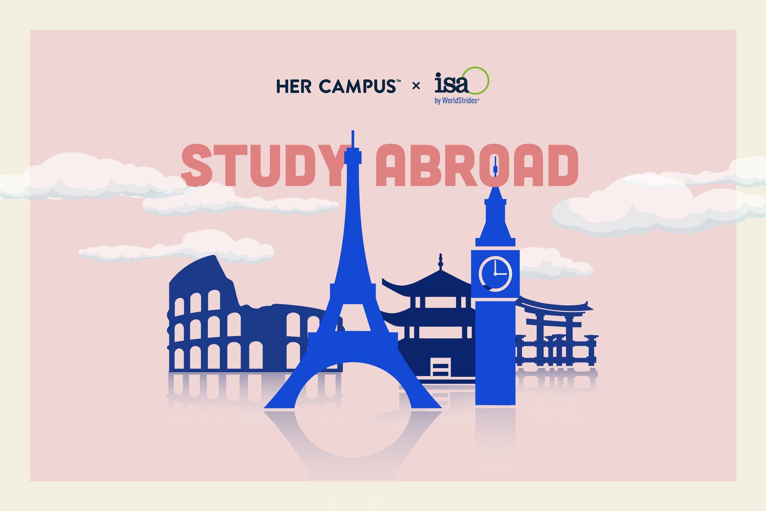 Her Campus x isa by WorldStrides Study Abroad
