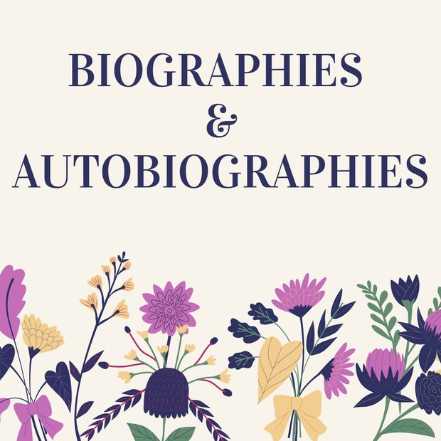"Graphic of flowers with text stating ""Biographies and Autobiographies"" to be used in a listicle"