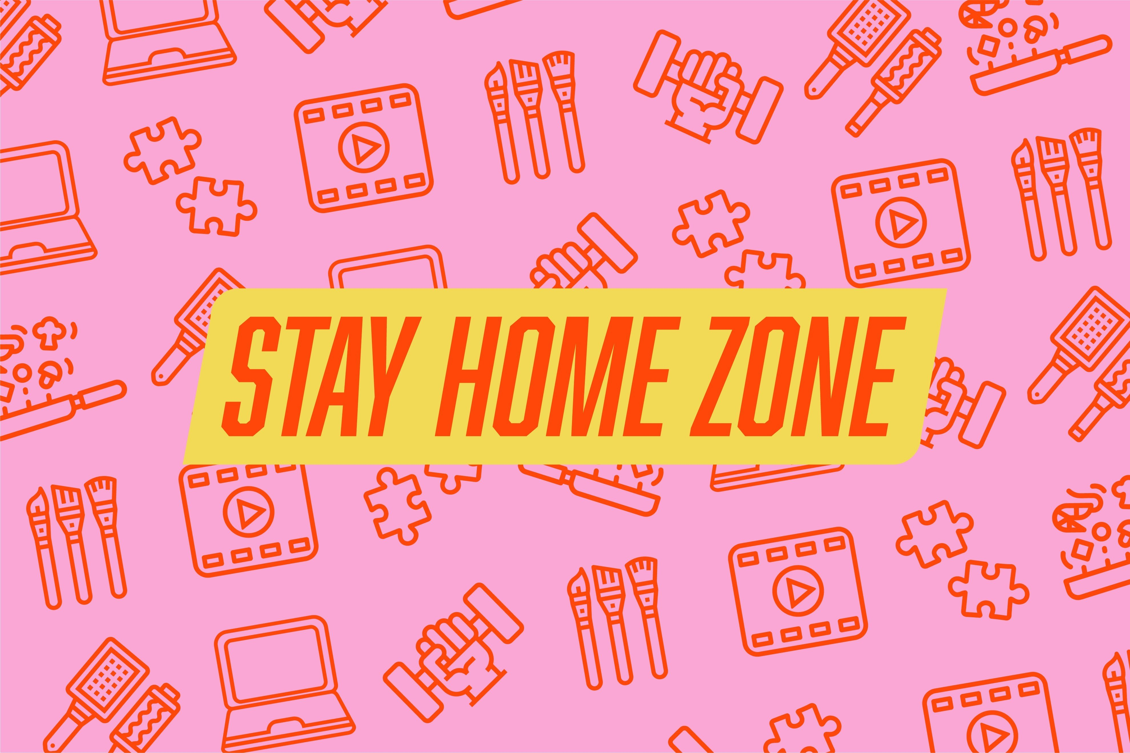 Stay Home Zone