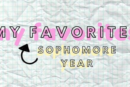 my sophomore year favorites