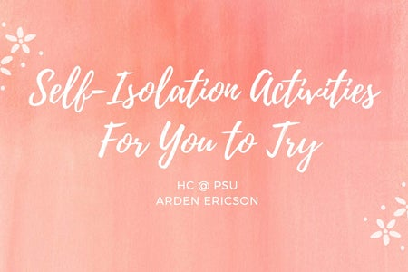 GRAPHIC FOR AN ARTICLE ABOUT SELF-ISOLATION ACTIVITIES