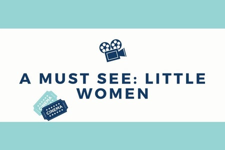 Article Graphic. Made with Canva. A must see: Little Women