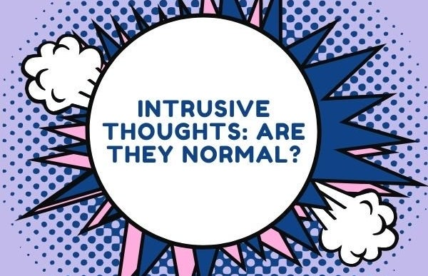 Canva article Graphic. Intrusive Thoughts Are They Normal