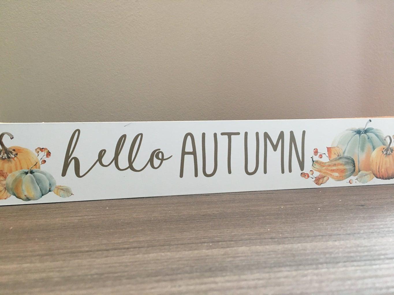 hello autumn sign