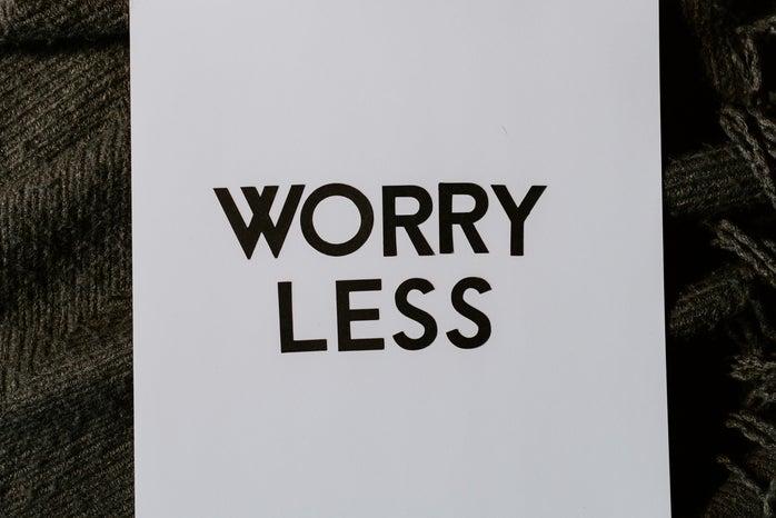 Worry Less text flatlay