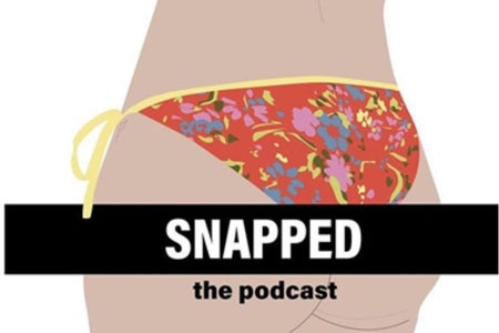 Cover photo for Snapped, the podcast