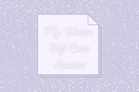 "Purple box with snow background and lighter purple sticky note icon with words ""My Winter Self-Care Routine"""