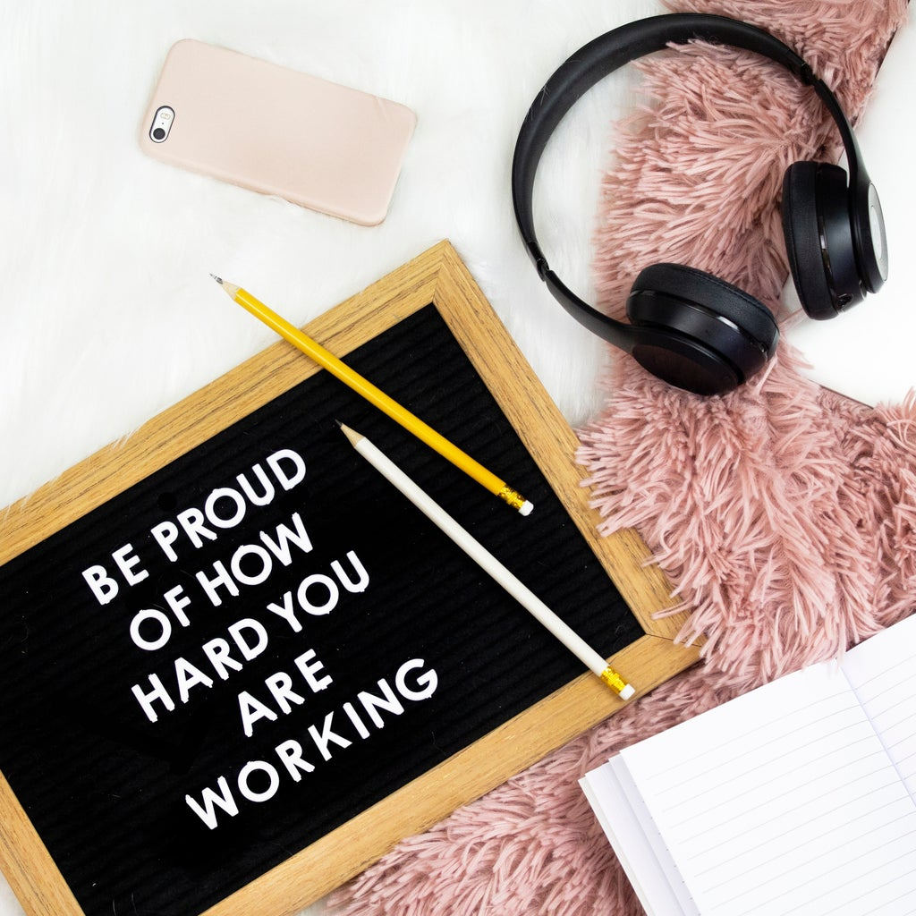 """Letterboard - """"Be proud of how hard you are working"""""""