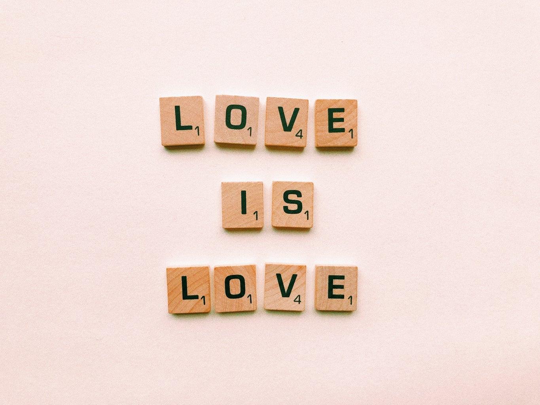 Love is Love Scrabble Letters.