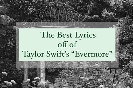 """The best lyrics of off Taylor Swift's """"Evermore"""""""