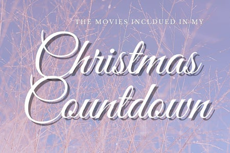 "Background with Image of Branches, white text ""The Movies Included in My Christmas Countdown"""